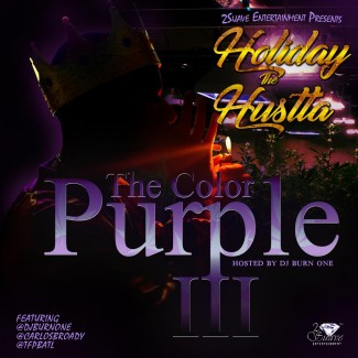 Holiday the Hustla - The Color Purple 3