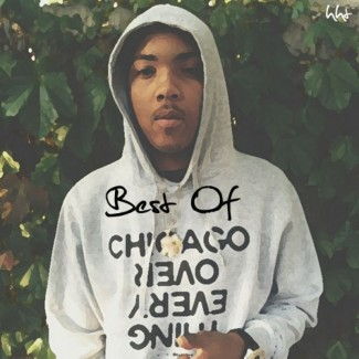 Lil Herb - The Windy City Kid - Best of G Herbo