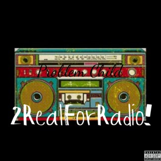 2Real For Radio!