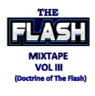 The Flash Old School Mix Tape Vol III