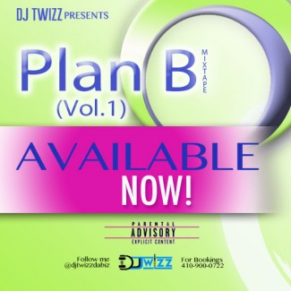 Dj Twizz presents Plan B Vol