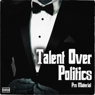 Talent Over Politics