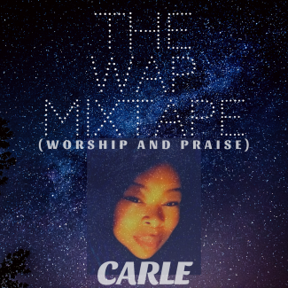 The WAP Mixtape (WorshipAndPraise)