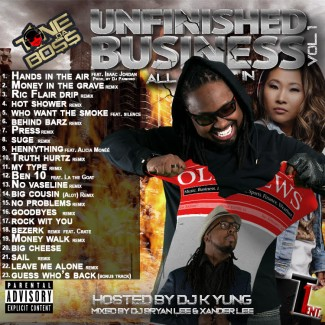Unfinished Business Vol. 1 (Hosted by DJ K Yung)